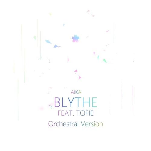 Blythe (feat. TOFIE) (Orchestral Version) by Aika