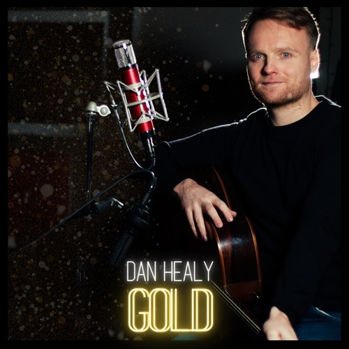 Gold (From ONCE The Musical) by Dan Healy