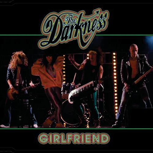 Girlfriend by The Darkness