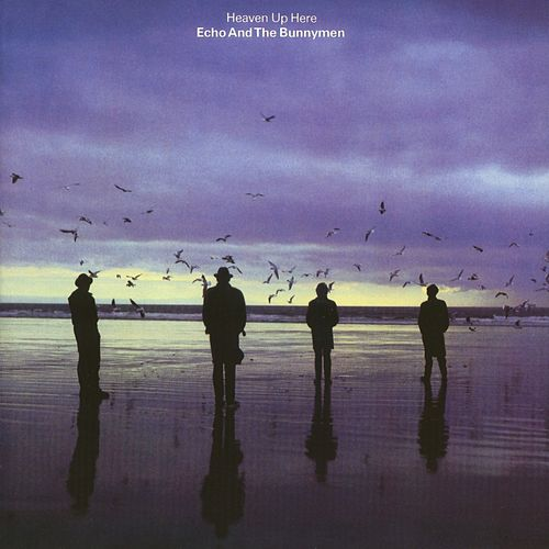 Heaven Up Here (Expanded & Remastered) de Echo and the Bunnymen