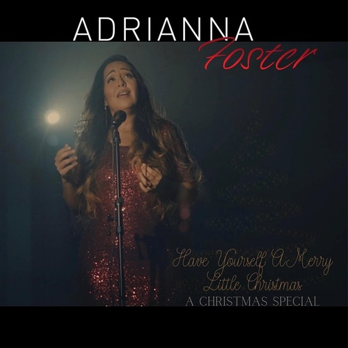 Have Yourself A Merry Little Christmas by Adrianna Foster