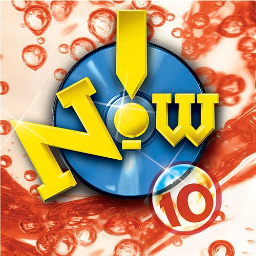 Now! 10 by Various Artists