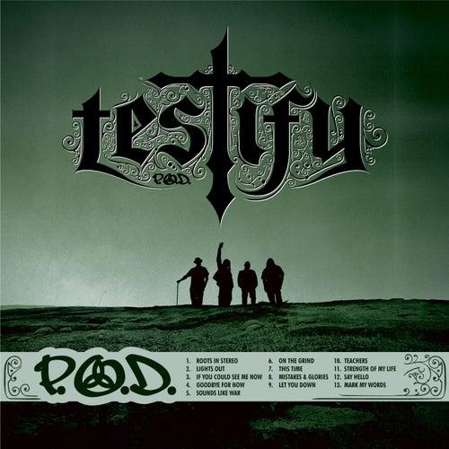 Testify de P.O.D.