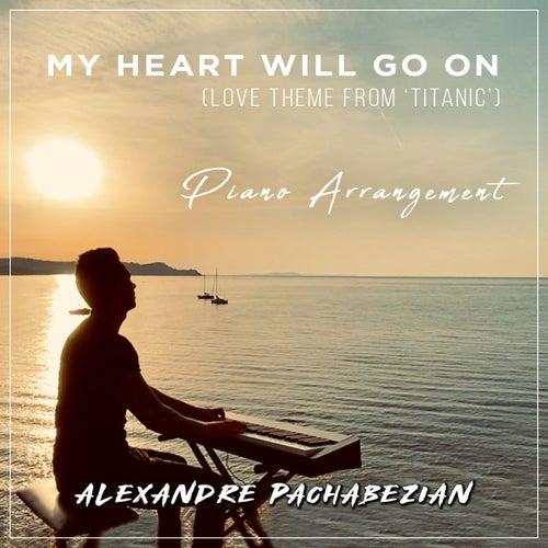 My Heart Will Go On (From 'Titanic') [Piano Arrangement] de Alexandre Pachabezian