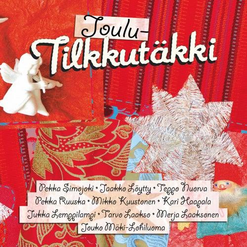 JouluTilkkutäkki by Various Artists