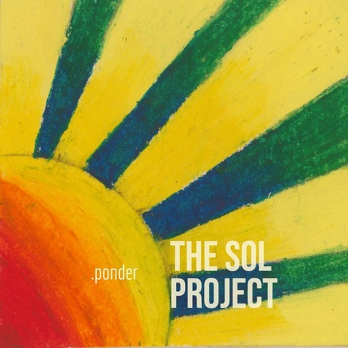 The SOL Project by Ponder