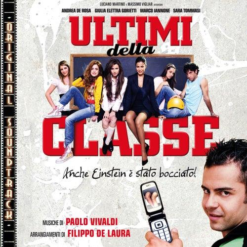 O.S.T. - Ultimi della classe by Artisti Vari