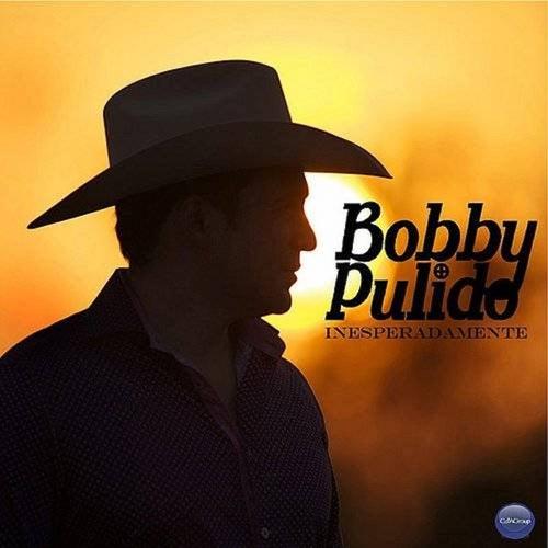 Inesperadamente de Bobby Pulido