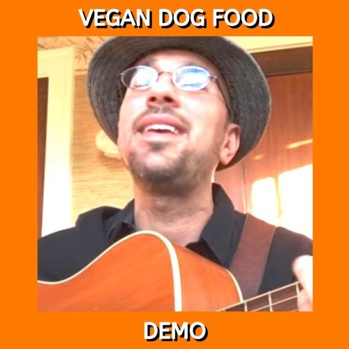 Vegan Dog Food (Demo) by Kev Rowe