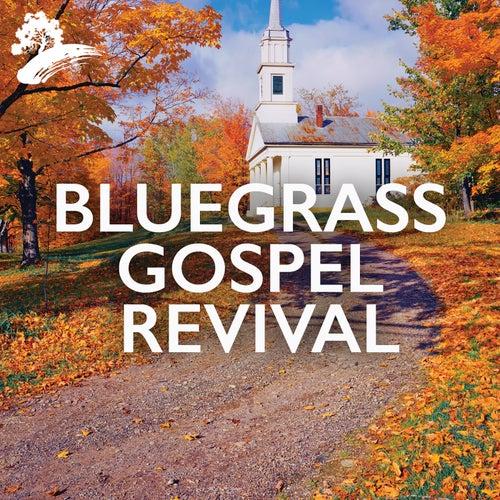Bluegrass Gospel Revival by Various Artists