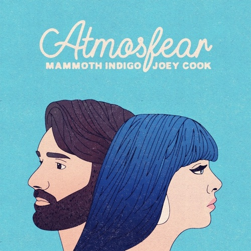Atmosfear by Mammoth Indigo