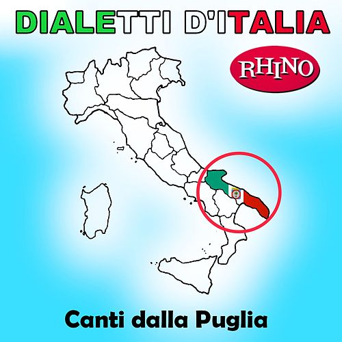 Dialetti d'Italia: Canti dalla Puglia de Artisti Vari