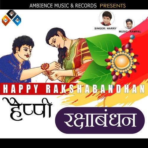 MERE BHAIYA YE RAKHI KA TYOHAAR HAI (MERE BHAIYA YE RAKHI KA) de Harry & Mac
