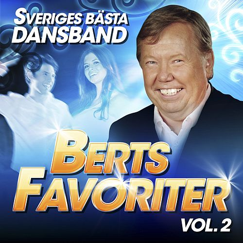 Sveriges Bästa Dansband - Berts Favoriter Vol. 2 von Various Artists