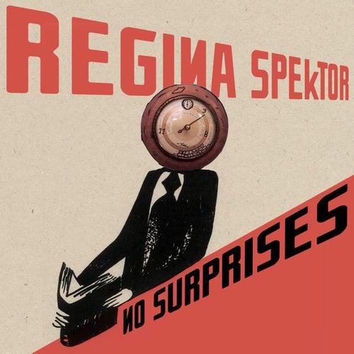 No Surprises by Regina Spektor
