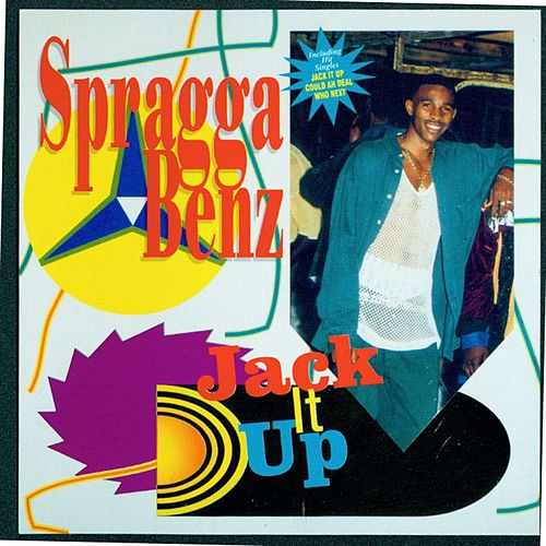 Jack It Up de Spragga Benz