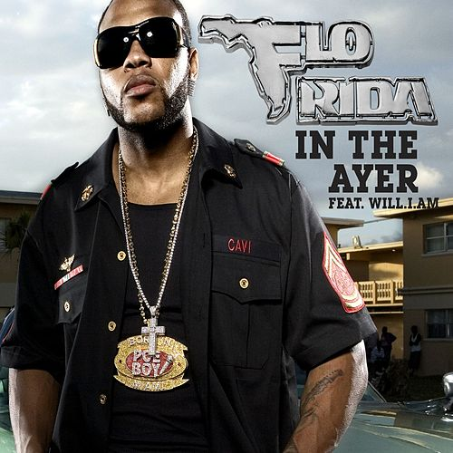 In The Ayer [feat. will.I.am] de Flo Rida