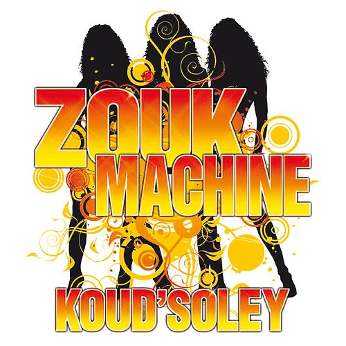 Koud'Soley de Zouk Machine