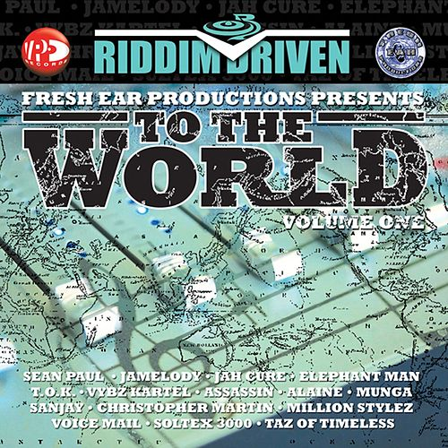 Riddim Driven: To The World Vol. 1 de Various Artists