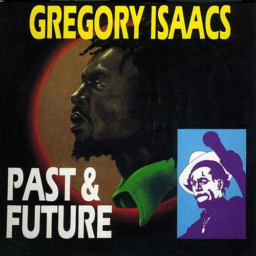 Past & Future de Gregory Isaacs