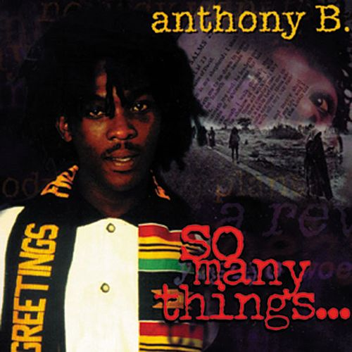 So Many Things de Anthony B