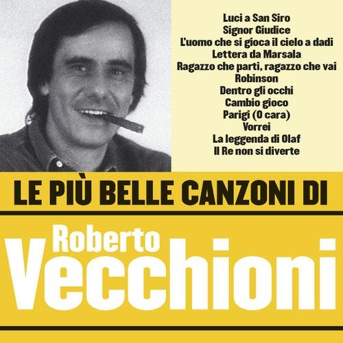 Le più belle canzoni di Roberto Vecchioni by Roberto Vecchioni