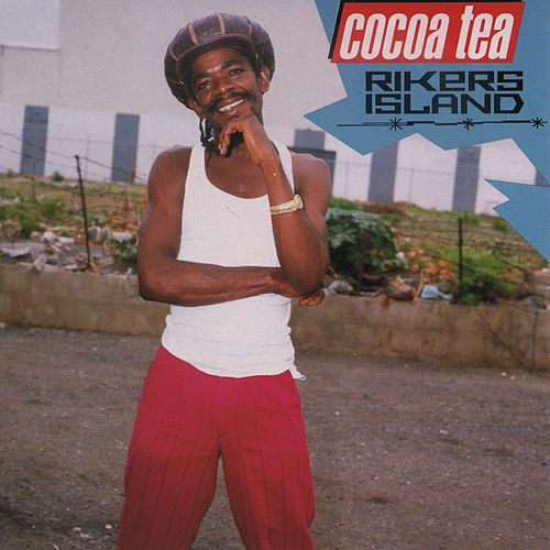 Rikers Island de Cocoa Tea