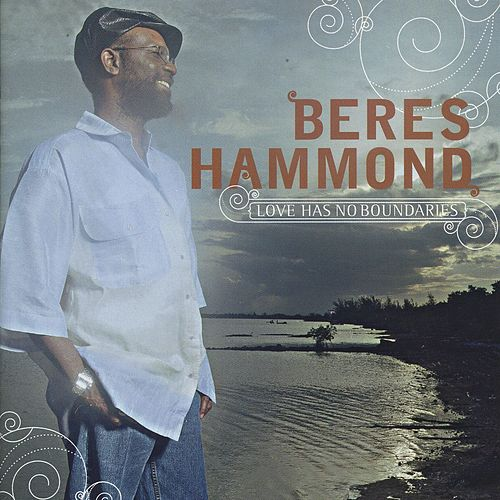 Love Has No Boundaries by Beres Hammond