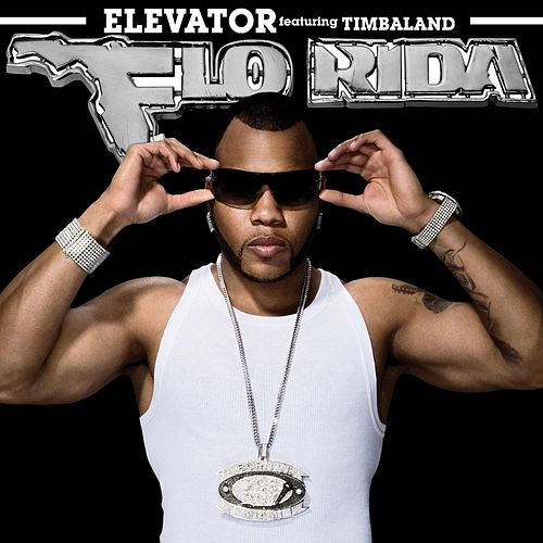 Elevator [Feat. Timbaland] de Flo Rida