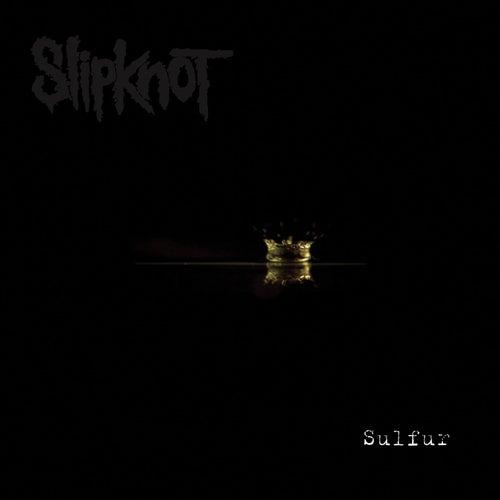 Sulfur de Slipknot