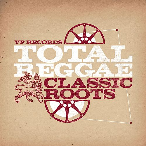 Total Reggae: Classic Roots by Various Artists