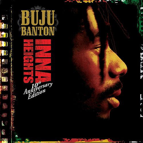 Inna Heights 10th Anniversary Edition by Buju Banton