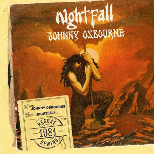 Nightfall von Johnny Osbourne