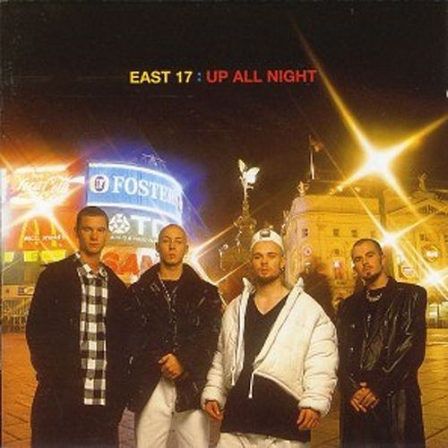 Up All Night de East 17