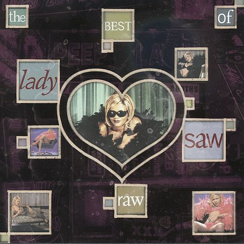 Raw: The Best Of Lady Saw by Lady Saw