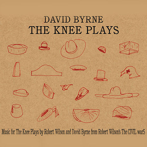 The Knee Plays de David Byrne