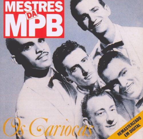 Mestres da MPB von Os Cariocas