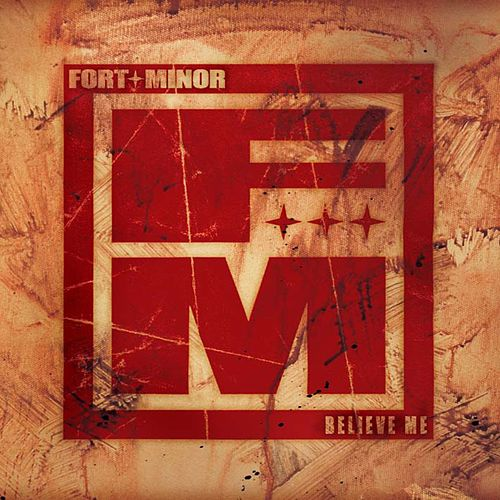 Believe Me von Fort Minor