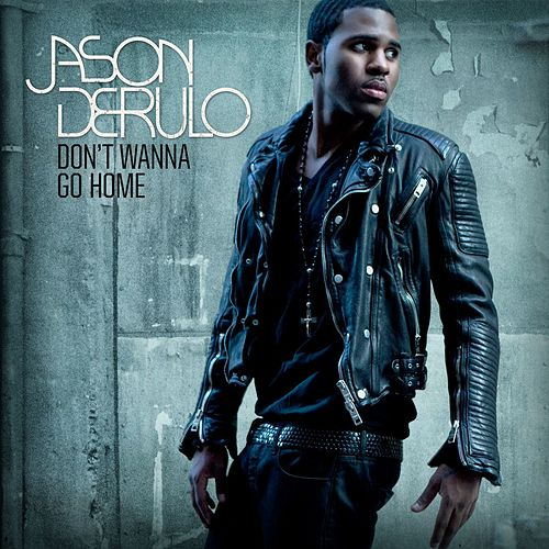 Don't Wanna Go Home von Jason Derulo