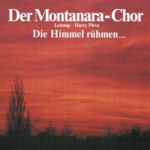 Die Himmel Rühmen de Der Montanara Chor
