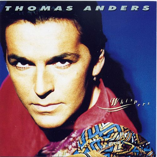 Whispers von Thomas Anders