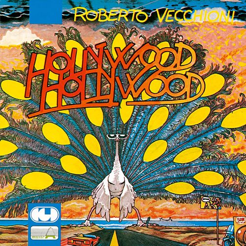 Hollywood Hollywood by Roberto Vecchioni