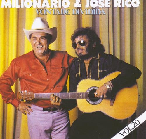 Vontade Dividida (Volume 20) de Milionário e José Rico