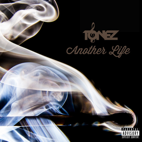 Another Life by ToneZ