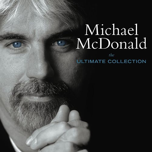 The Ultimate Collection de Michael McDonald