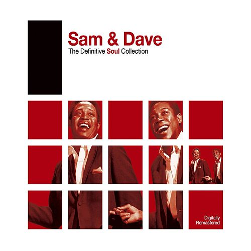 Definitive Soul: Sam & Dave by Sam and Dave