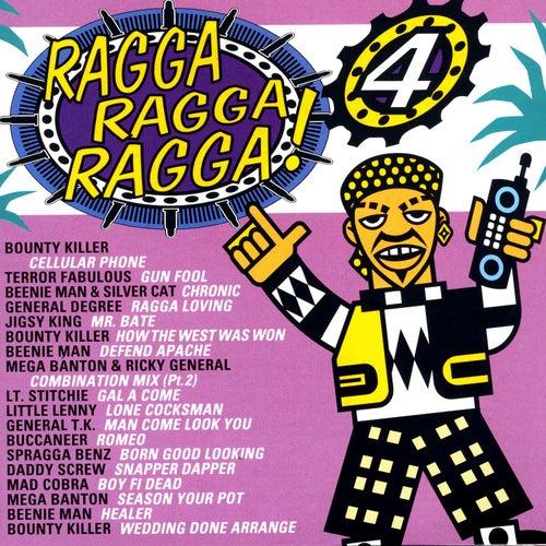 Ragga Ragga Ragga 4 by Various Artists