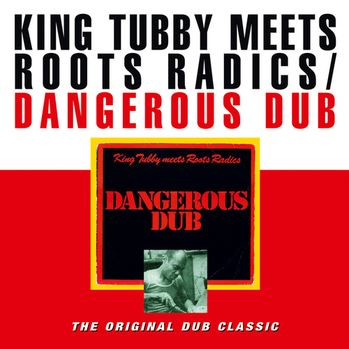 Dangerous Dub di King Tubby