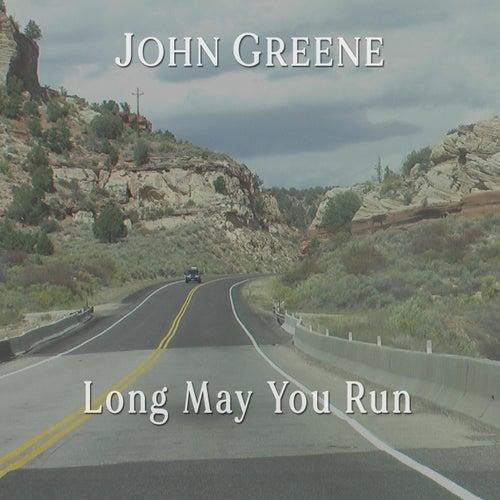 Long May You Run de John Greene