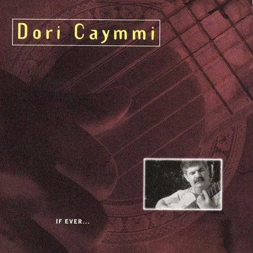 If Ever... de Dori Caymmi